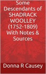 Good book on Revolutionary War soldier Shadrack Woolley