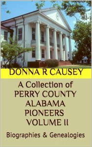 Perry County Alabama Pioneers Volume II
