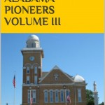 Bibb county alabama pioneers vol III