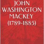 Mackey, John Washington