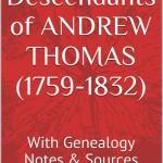 Thomas,Andrew Some descendants (1759-1832)