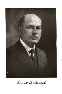 Biography: Dr. Ernest B. Dunlap born July 24,1881 – photograph
