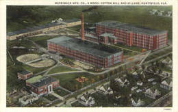 Merrimack Mfg. Co., a model cotton mill and village, Huntsville, Ala