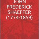 shaeffer, john frederick