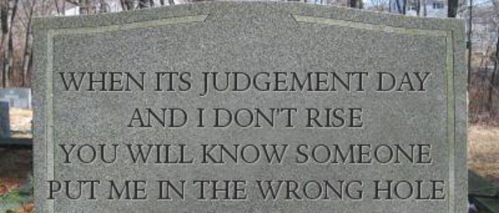 PATRON + TOMBSTONE TUESDAY: Sometimes epitaphs have warnings to those still living