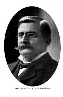 Biography: Hon. Russell M. Cunningham born August 25, 1855 – photograph