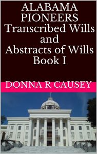 alabama-pioneers-wills-and-transcriptions-volume-1