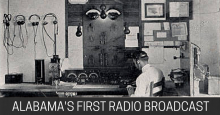 [film] Did you know the first Alabama radio broadcast made to Thomas Edison from Auburn University?