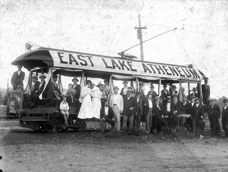 Number 62 Trolley Car advertising opening of East Lake Atheneum