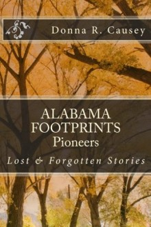 We are excited to announce the publication of our newest book in our Alabama Footprints series