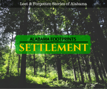 Lost & Forgotten Stories of Alabama