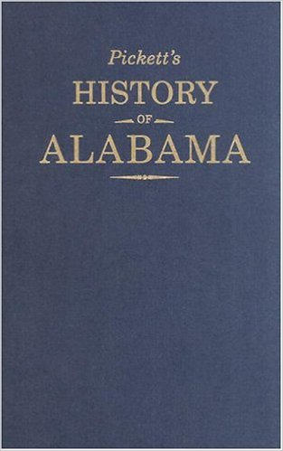 Picketts History of Alabama