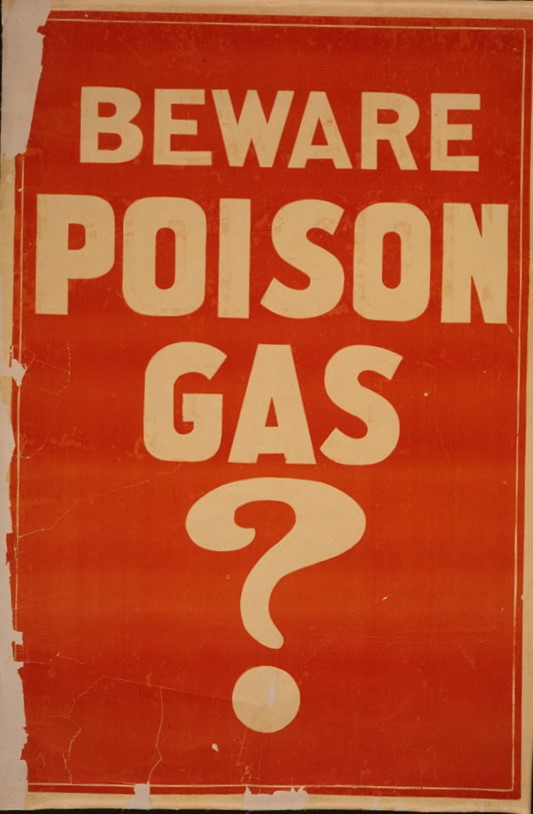 Beware poison gas