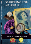 Searching for Nannie B: Connecting Three Generations of Southern Women