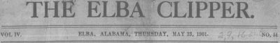 Patron – Names and anecdotes about many of the men around Elba, Alabama May 23, 1901