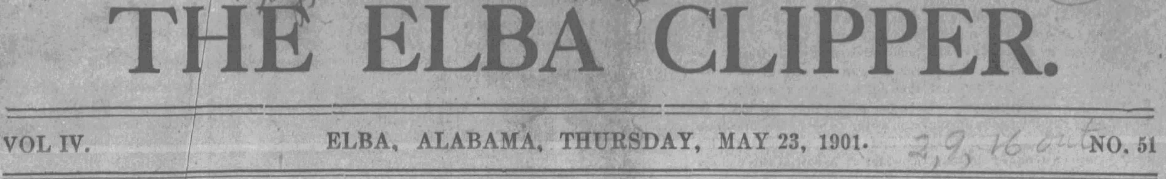 Patron – Patriotism saved a man from jail sentence May 23, 1901 in Elba, Alabama