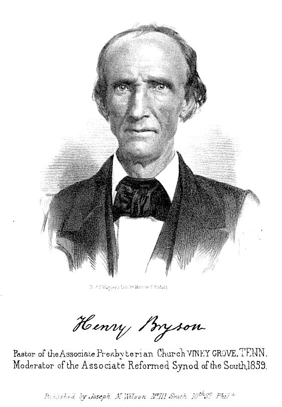 PATRON+ 1826 Frontier Evangelist, Henry Bryson - Part V