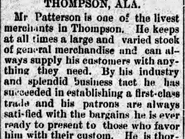 PATRON + Thompson, Alabama was incorporated in 1883 and had around 200 residents in 1885