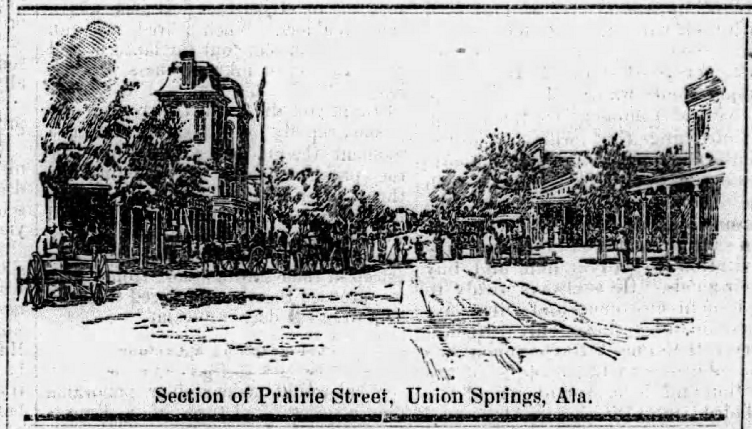 PATRON - Union Springs, Bullock County, Alabama – Union Springs was booming in 1885